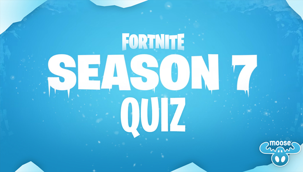 Fortnite Season 7 Recap Quiz | Fortnite INTEL